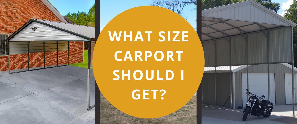 What size carport should I get?